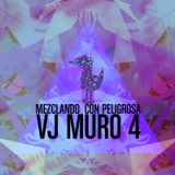 Mezclando Con Peligrosa - vj Muro4