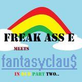 Freak_Ass_E_meets_FantasyClaus_in_Dub_Part_two