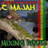 C Majah - Mixing Roots 2 (dj set - June 2013)