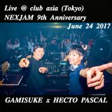 Live @ club asia (Tokyo) by GAMISUKE x HECTO PASCAL - June 24 2017