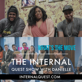 The Internal Quest Show 79 (What's the Move)