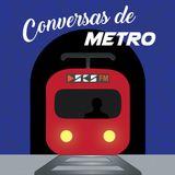 Conversas de Metro T2 - Episódio 3