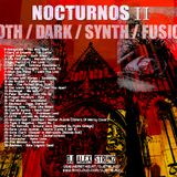 Dj Alex Strunz @ NOCTURNOS II - Set GOTHIC-DARK-SYNTH-FUSIONS- DJ SET - 20-05-2018
