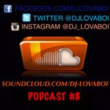Podcast #8 - Live 2015 Soca Mix - DJ Lovaboi