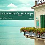 September's Mixtape (week 1)