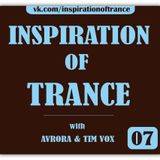 AVRORA & Tim Vox - Inspiration Of Trance (Episode #07)