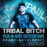 DJ PAULO-TRIBAL BITCH SUMMER SESSIONS (Primetime & Circuit) Summer 2016