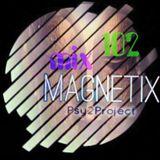 Magnetix - Mixtechnik /PSY2PROJECT (AKA Toni Manga)