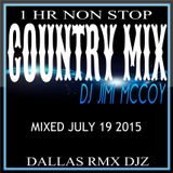 COUNTRY MIX THROWDOWN - DJ JIMI MCCOY JULY 2015