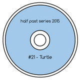 Half Past Mix #21: Turtle