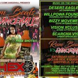 RUMBEAT VS DANCEHALL 15TH JUNE - WILLPOWA DESERT EAGLE VISION XCLUSIVE SCARCHA VYBZ BIZZY MOVEMENTS