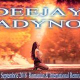 DEEJAy ADyNO-Muzica Noua Septembrie 2018  Romanian & International Remixes Music Mix
