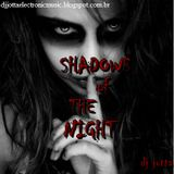 Dj  Jotta March pres. Shadows of  The Night(setmix may 2013)