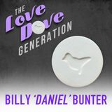 "Billy Daniel Bunter ""The Love Dove Generation"""