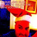 Cloudland Blue Eclectic Selection 2016 Vol 51