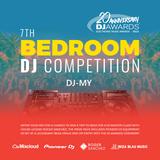 """""""Bedroom DJ 7th Edition"""" - DJ-MY"""