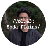 Liminal Sounds Vol.43: Soda Plains