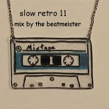 A Slow Retro Mix 11 - The Perfect Date Mixtape 2