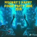Mogway's Happy House Party June 2018