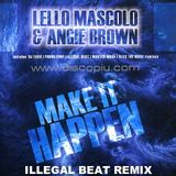 Lello Mascolo & Angie Brown - Make It Happen (Illegal Beat Remix) (Net's Work Records)