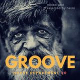 Groove House Department 30