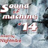 Sound Of Machine #14