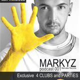 MarkyZ - Exclusive Set 4 CLUBS and PARTiES - Podcast 001