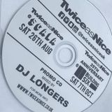 TwiceasNice Sat 26th Aug 2017 at Scala London -Promo CD mixed by DJ Longers-