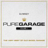 Mixtape: Pure Garage Volume 1