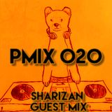 PMIX 020 [Sharizan Guest Mix]