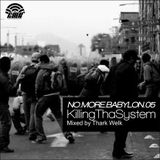 No More Babylon Vol.5 - Killing Tha System