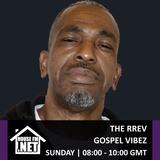 The Rrev - Gospel Vibez 14 APR 2019