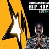 HIP HOP READY ▶ 7