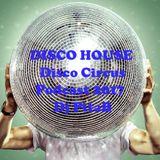 DISCO HOUSE Disco Circus Podcast 2017 - Dj PitaB