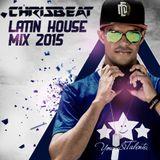Latin House Mix 2015