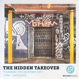 The Hidden Takeover 7th December 2017