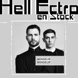 Hell Ectro en Stock #91 - 28-03-2014 - Selection + Monsieur Monsieur dj set
