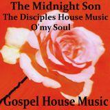 O'my Soul Gospel House Music