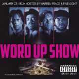 Word Up Show - January 22, 1993 • Hosted by Warren Peace + Five-Eight