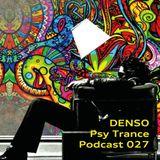 Denso - Psy Trance Podcast 027
