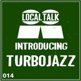Introducing 014 - Turbojazz