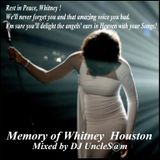 UncleS@m™ -  Rest in Peace, Whitney !