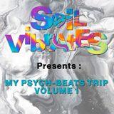 Soil Vibrates presents : My Psych-Beats Volume 1