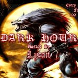 Dark Hour Hosted By Lycan (Week 8)