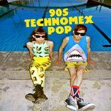 90s MEXICAN TECHNO POP