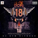 Dj Kym NickDee - The Dope Vol 18