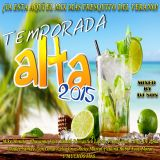 DJ SON - REGGAETON & LATIN POP EDIT (TEMPORADA ALTA 2015)