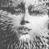 IA MIX 103 Sad City