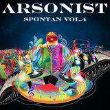 Arsonist- Spontan Vol.4