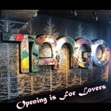 Opening is For Lovers @ Tango (29/11/2018)